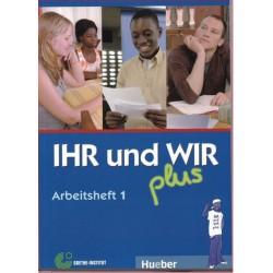 IHR und WIR plus 1...