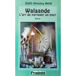 Walaandé, l'art de partager...