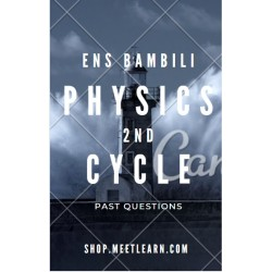 Physics - ENS BAMBILI |...